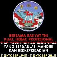 Dirgahayu TNI ke 70 Tahun